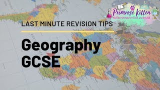 Last Minute Revision Tips for GCSE Geography