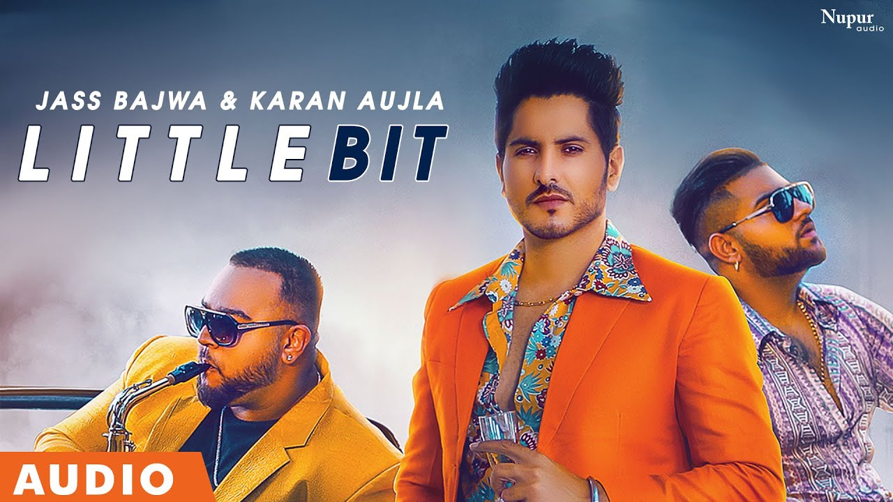 Little Bit (Full Audio) | Jass Bajwa feat. Karan Aujla | Deep Jandu | Latest Punjabi Songs 2020