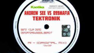 ANDREW SEE VS 099 MAFIA - TEKTRONIK (ORIGINAL MIX)