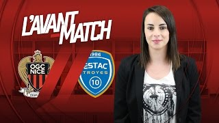 L'Avant-Match : Nice - Troyes
