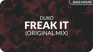 Duko - Freak It (Original Mix)