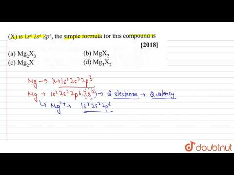 Magnesium Reacts With An Element (X) Is Forms A Ionic Compound .If The Ground State Electron