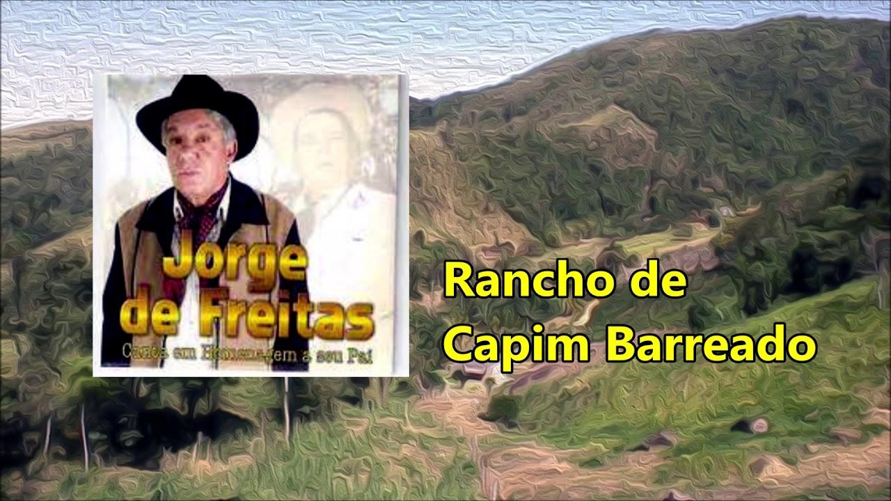 Jorge de Freitas - Rancho de Capim Barreado