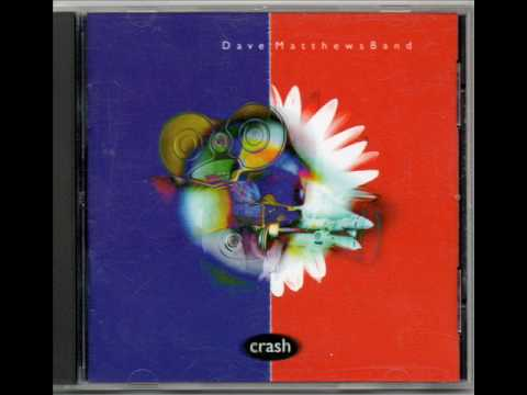 Dave Matthews Band-Crash Into Me[Lyrics]
