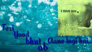 Teri yaad bhut ab aane lagi h ringtone whatsp status