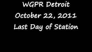 WGPR-FM Detroit October 22, 2011 Last Day of Station.wmv