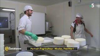 Portrait d'agriculteur : Nicolas, l'héritier !