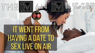 Testimonial: It went from a date to having sex LIVE ON AIR