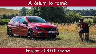 A Return To Form? Peugeot 308 GTi Review