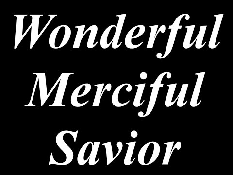 Wonderful Merciful Savior - Karaoke - lower key - Always Glorify God!