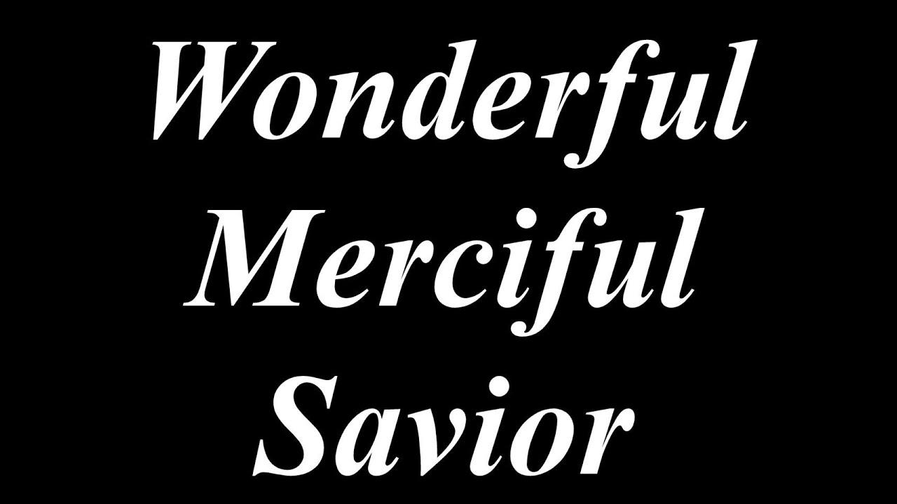 Wonderful Merciful Savior Karaoke Lower Key Always Glorify God
