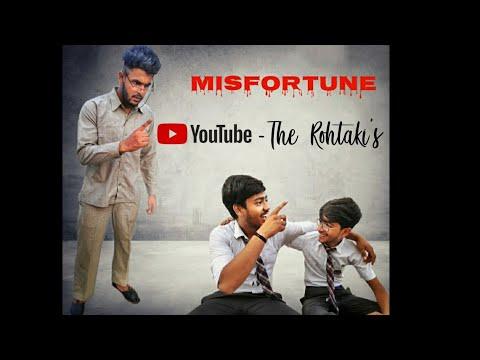 Misfortune(दुर्भाग्य) || Check Disclaimer In The Description || The Rohtaki's