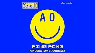 Repeat youtube video Armin van Buuren - Ping Pong (Kryder & Tom Staar Remix)