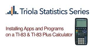 Installing Apps and Programs on TI-83 & TI-83 Plus Calculators