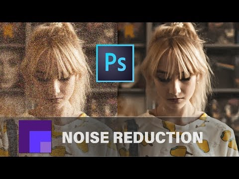 Reduce Noise In Photoshop CC 2019 - Comparison Of Camera Raw, Reduce Noise, Dfine 2