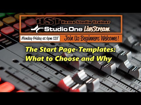 Studio One LiveStream - The Start Page-Templates: What to Ch