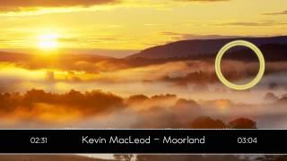 Kevin MacLeod - Moorland
