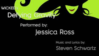 Jessica Ross performs Defying Gravity