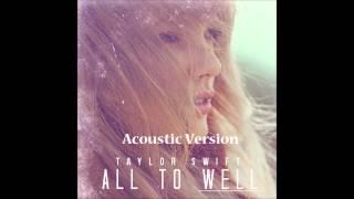 Скачать Taylor Swift All Too Well Acoustic Version