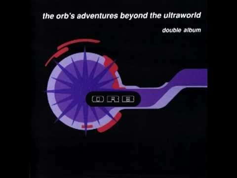 CD2 - The Orb ‎– The Orb's Adventures Beyond The Ultraworld - Full Album CD2