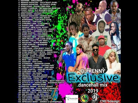 DJ KENNY EXCLUSIVE DANCEHALL MIX JULY 2019