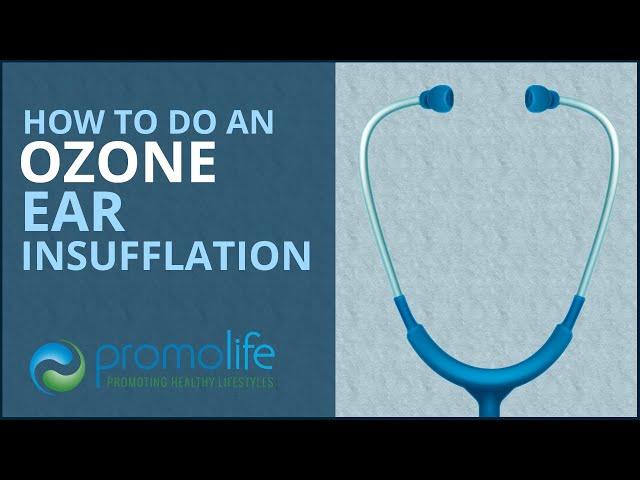 How to do an Ozone Ear Insufflation