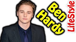 Things You Don't Know About Ben Hardy | Lifestyle, Biography, Girlfriend, Net worth, House, Car| 3MR