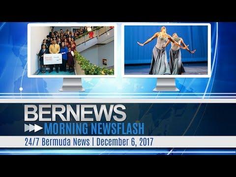 Bernews Morning Newsflash For Wednesday December 6, 2017