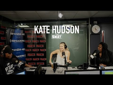 Kate Hudson Interview on Sway in the Morning