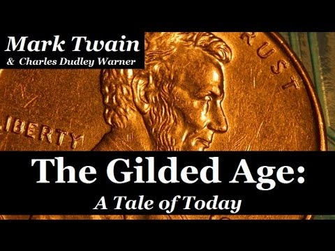 THE GILDED AGE by Mark Twain - FULL AudioBook PART 1 of 2