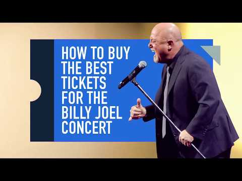How To Buy The Best Tickets For The Billy Joel Concerts!