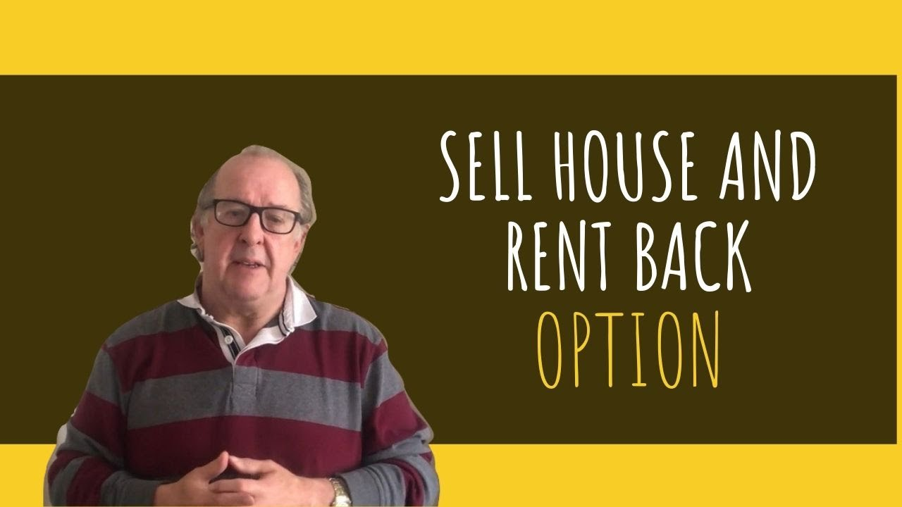Sell House And Rent Back Option