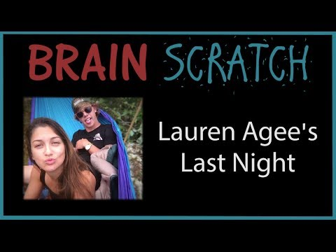 BrainScratch: Lauren Agee's Last Night