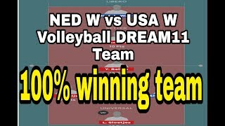 NED W vs USA W DREAM11 VOLLEYBALL TEAM AND PREDICTION| NED W vs USA W DREAM11 TODAY MATCH PREDICTION