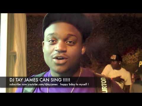 DJ TAY JAMES CAN SING