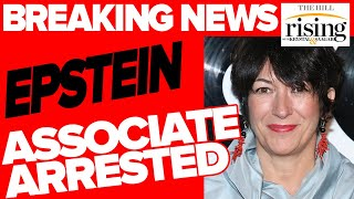 BREAKING: Epstein fixer Ghislaine Maxwell reportedly ARRESTED by FBI