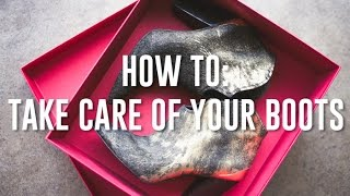 How To Take Care Of Your Boots Thumbnail