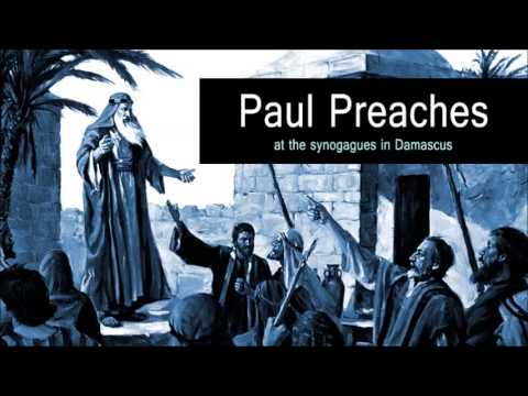 Paul Preaches at the Synogagues in Damascus