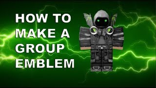 HOW TO MAKE A ROBLOX GROUP EMBLEM!