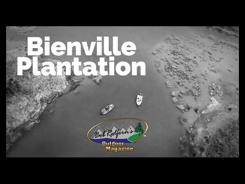 Bienville Plantation Bass Fishing 2017: Bob Redfern's Outdoor Magazine