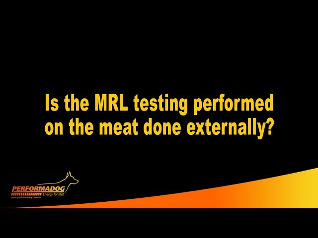 Is the MRL testing performed on the meat done externally?