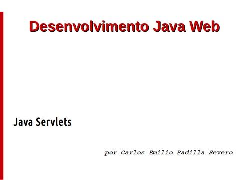 Programação Java Web com JSP e Servlets (Conceito e aplicação de Servlets)