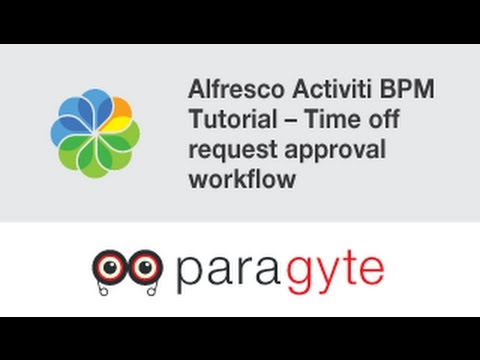Alfresco Activiti BPM Tutorial – Time off request approval workflow