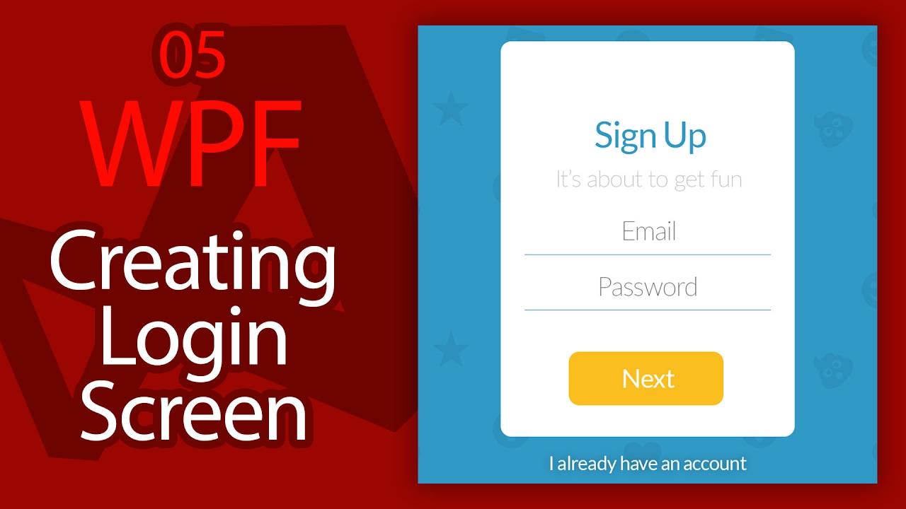 C# WPF UI Tutorials: 05 - Creating Login Form Sign Up Screen - YouTube