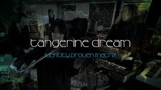 Tangerine Dream - Identity Proven Matrix (live studio performance)