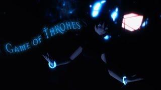 【mmd】game Of Thrones【kifta】