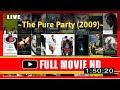 [m0-v1e]  No.14 The Pure Party (2009) #The7216ifyox