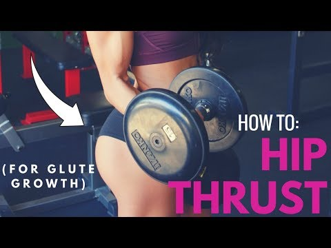 HOW TO HIP THRUST – grow your glutes WITHOUT squats!