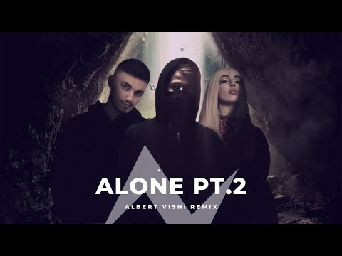 Alan Walker Ft. Ava Max - Alone Pt.2 (Albert Vishi Remix)
