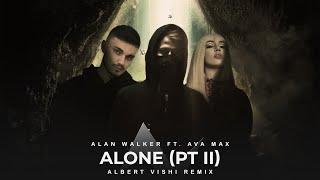 Alan Walker ft. Ava Max - Alone pt.2 (Albert Vishi Remix)